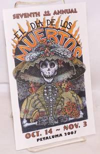 image of Seventh Annual el Dia de los Muertos: October 14-November 3, Petaluma, 2007