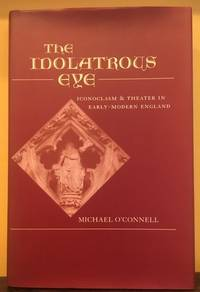 THE IDOLATROUS EYE