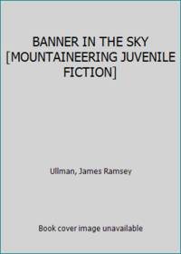 image of BANNER IN THE SKY [MOUNTAINEERING JUVENILE FICTION]