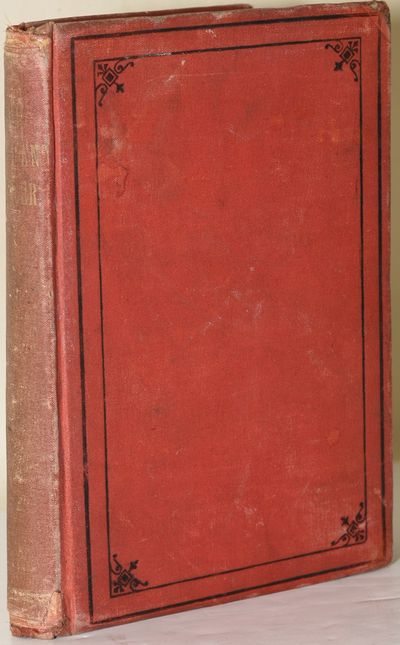 New York: Hurst & Co, 1884. Tenth Edition. Hard Cover. Very Good binding. Uncommon title, stating th...
