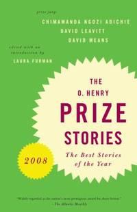 O. Henry Prize Stories 2008