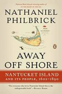 image of Away Off Shore: Nantucket Island and Its People, 1602-1890