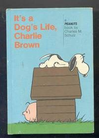 IT'S A DOG'S LIFE CHARLIE BROWN