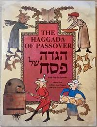 The Haggada of Passover (With Pop-Up Spreads)