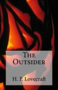 The Outsider by H. P. Lovecraft - Paperback - 2014-12-13 - from Books Express (SKU: 1505534720n)