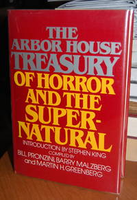 The Arbor House Treasury of Horror and the Supernatural. Introduction by Stephen King.
