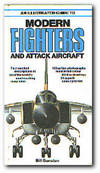 image of An Illustrated Guide To Modern Fighters And Attack Aircraft