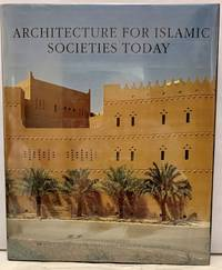 image of Architecture For Islamic Societies Today