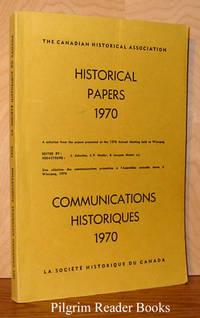 Historical Papers / Communications Historiques: Winnipeg 1970