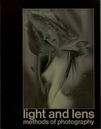 LIGHT AND LENS: METHODS OF PHOTOGRAPHY