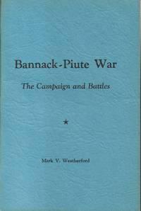 Bannack-Piute War - The Campaign and Battles