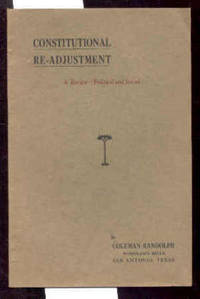 CONSTITUTIONAL RE-ADJUSTMENT by Coleman Randolph - from poor mans books and Biblio.com