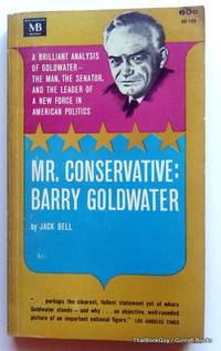 Mr. Conservative: Barry Goldwater