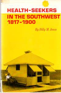 image of Health-Seekers in the Southwest, 1817-1900