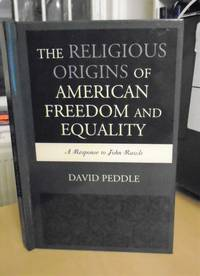The Religious Origins of American Freedom and Equality. A Response to John Rawls