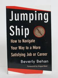 image of Jumping Ship: How to Navigate Your Way to a More Satisfying Job or Career
