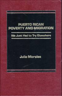 Puerto Rican Poverty and Migration: We Just Had to Try Elsewhere