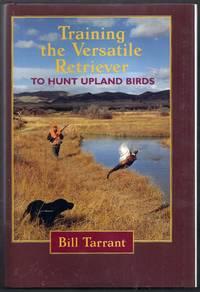 Training the Versatile Retriever to Hunt Upland Birds