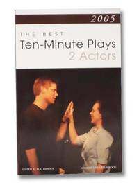 2005: The Best 10-Minute Plays for 2 Actors