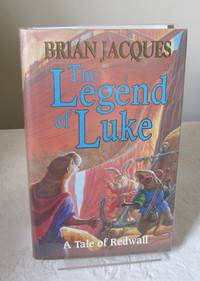 The Legend of Luke (A tale of Redwall) by Brian Jacques - 1st Edition - 1999 - from Dandy Lion Editions (SKU: 029765)