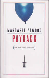 image of Payback: Debt and the Shadow Side of Wealth (2008 CBC Massey Lectures)