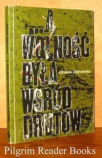 A Wolnosc Byla Wsrod Drutow, Oflag IXc Molsdorf