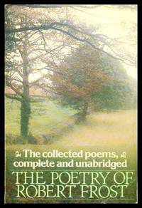 image of THE POETRY OF ROBERT FROST - The Collected Poems, Complete and Unabridged