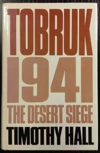 Tobruk 1941 : the desert siege.