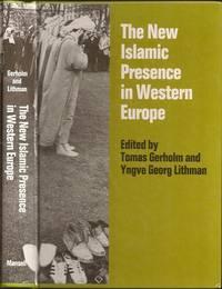 The New Islamic Presence in Western Europe