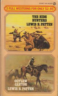 The Hide Hunters / Outlaw Canyon