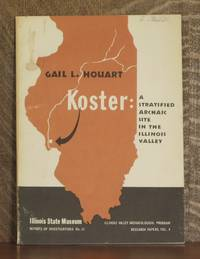 KOSTER: A STRATIFIED ARCHAIC SITE IN THE LOWER ILLINOIS VALLEY