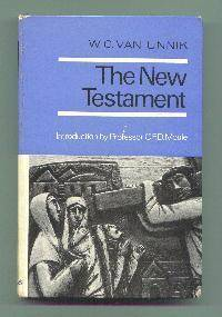 The New Testament - Its History and Message