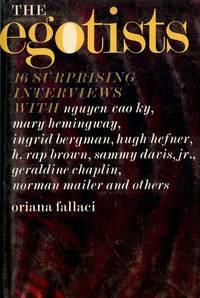THE EGOISTS: SIXTEEN SUPRISING INTERVIEWS