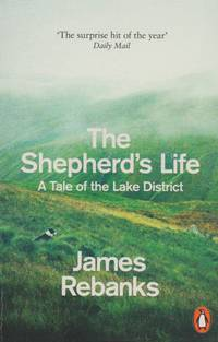 The Shepherd's Life: A Tale of the Lake District