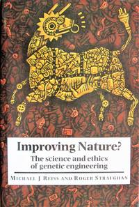 image of Improving Nature? the Science and Ethics of Genetic Engineering
