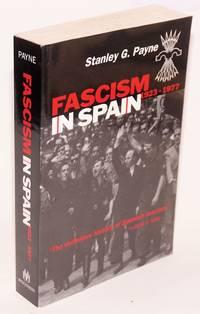 Fascism in Spain; 1923-1977