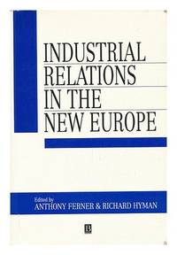 Industrial Relations in the New Europe