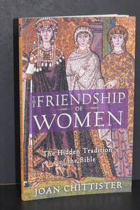 image of The Friendship of Women; The Hidden Tradition of the Bible
