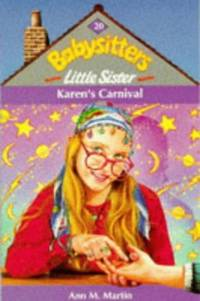 Karen's Carnival (Babysitters Little Sister) by  Ann M Martin - Paperback - from World of Books Ltd and Biblio.com