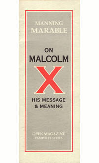 Manning Marable on Malcolm X His Message and Meaning