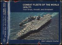 Combat Fleets of the World 1976/77: Their Ships, Aircraft, and Armament