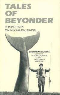 image of Tales of Beyonder; Perspectives on Neo-Rural Living