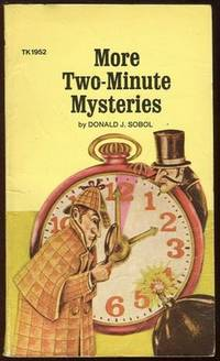 MORE TWO MINUTE MYSTERIES, Sobol, Donald