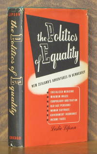 image of THE POLITICS OF EQUALITY NEW ZEALAND'S ADVENTURES IN DEMOCRACY