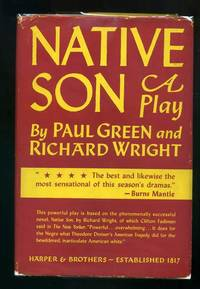 Native Son - A Play by  Richard  Paul and WRIGHT - First Edition - 1941 - from abookshop and Biblio.co.uk