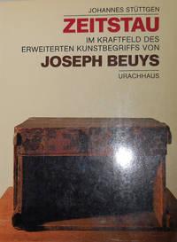 Zeitstau Im Kraftfeld Des Erweiterten Kunstbegriffs Von Joseph Beuys