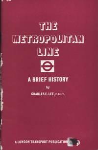 The Metropolitan Line: A Brief History