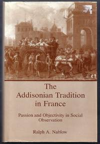 The Addisonian Tradition in France.  Passion and Objectivity in Social Observation