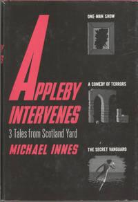 APPLEBY INTERVENES: THREE TALES FROM SCOTLAND YARD