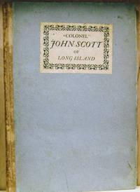 Colonel John Scott of Long Island, 1634 (? ) - 1696